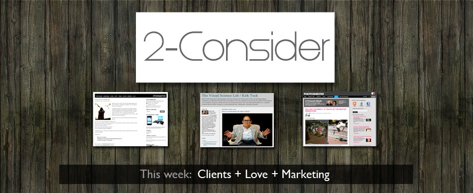 © 2-Consider | Clients + Love + Marketing